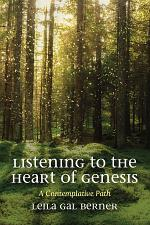 Listening to the Heart of Genesis