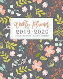 Download Weekly Planner 2019   2020 12 Month Academic  July 2019   June 2020 Book