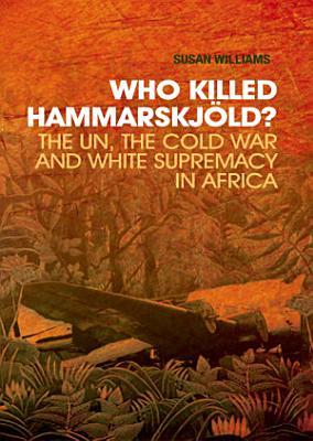 Who Killed Hammarskjold