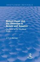Robert Owen and the Owenites in Britain and America PDF