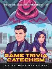 Game Trivia Catechism