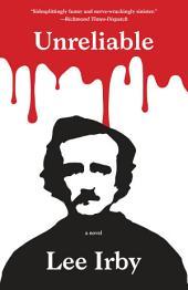 Unreliable: A Novel