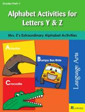 Alphabet Activities for Letters Y & Z: Mrs. E's Extraordinary Alphabet Activities
