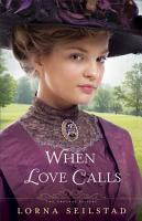 When Love Calls  The Gregory Sisters Book  1  PDF