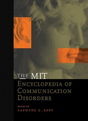 The MIT Encyclopedia of Communication Disorders PDF