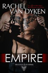 Empire: (The Eagle Elite Saga #7)