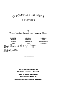 Wyoming s Pioneer Ranches