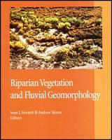 Riparian Vegetation and Fluvial Geomorphology PDF