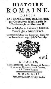 Histoire romaine depuis la fondation de Rome jusqu'à la translation de l'empire par Constantin: Volume14