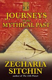 Journeys to the Mythical Past: Edition 2