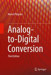 Analog-to-Digital Conversion: Edition 3