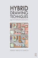 Hybrid Drawing Techniques for Interior Design PDF