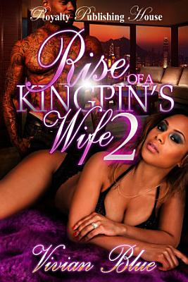 Rise Of A Kingpin s Wife 2