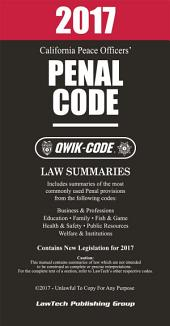 2017 California Penal Code QWIK-CODE: Law Summaries