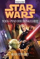 Star Wars  Yoda   Pfad der Dunkelheit PDF
