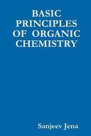 Basic Principles of Organic Chemistry