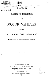 Revised Motor Vehicle Laws of the State of Maine. Jan. 1, 1914-