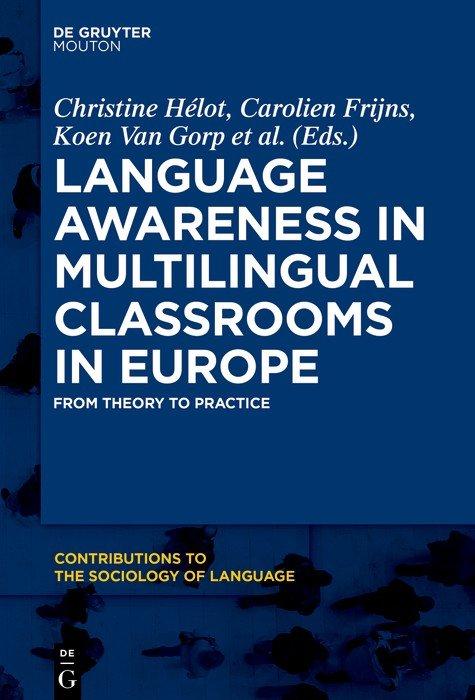Language Awareness in Multilingual Classrooms in Europe