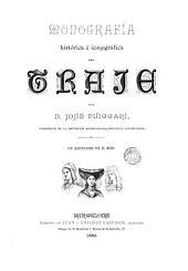 Monografía histórica e iconográfica del traje