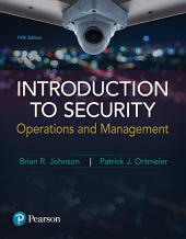Introduction to Security: Operations and Management Operations and Management, Edition 5