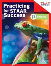 TIME FOR KIDS® Practicing for STAAR Success: Reading: Grade 3