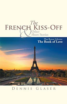 The French Kiss Off   Other Short Stories