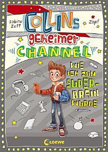 Collins geheimer Channel   Wie ich zum Super Brain wurde PDF