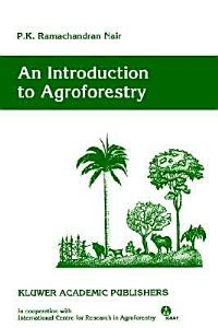 An Introduction to Agroforestry PDF