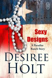 Sexy Designs (Paradise Ranch #1)