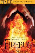 Firebug, Chapters 1-5