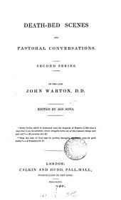 Death-bed scenes, and pastoral conversations, by John Warton, ed. by his sons