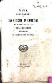 Vita e miracoli di San Giuseppe da Copertino de'minori conventuali di S. Francesco