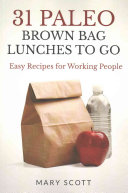 31 Paleo Brown Bag Lunches to Go