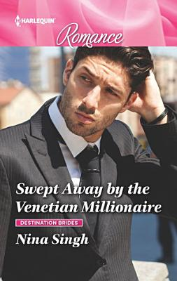 Swept Away by the Venetian Millionaire