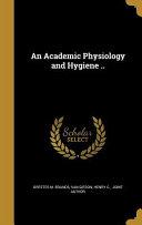 ACADEMIC PHYSIOLOGY & HYGIENE