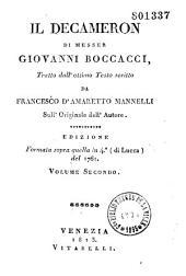 Il Decameron di messer Giovanni Boccacci, tratto dall'ottimo testo scritto da Francesco d'Amaretto Mannelli sull'originale dell'autore... volume primo [-quinto]