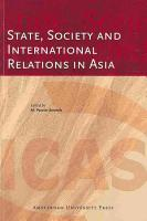 State  Society and International Relations in Asia PDF