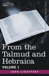 From the Talmud and Hebraica: Volume 1