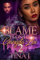 Blame It On His Gangsta Luv 2 PDF