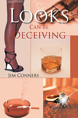 Looks Can Be Deceiving PDF