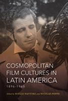Cosmopolitan Film Cultures in Latin America  1896 1960 PDF