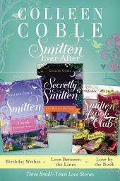 Smitten Ever After: A Smitten Collection