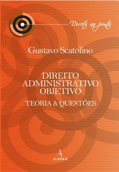 Direito Administrativo Objetivo: Teoria e Questões
