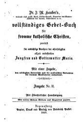 Vollständiges Gebet-Buch für fromme katholische Christen