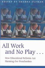 All Work and No Play--