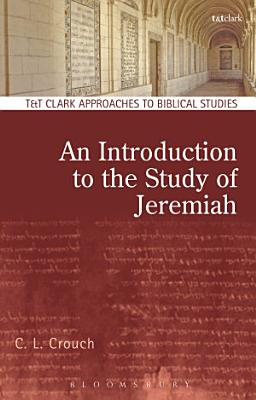 An Introduction to the Study of Jeremiah PDF