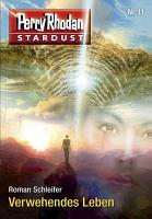 Stardust 11  Verwehendes Leben PDF