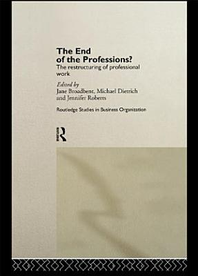 The End of the Professions