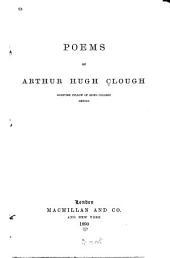 Poems of Arthur Hugh Clough ...