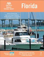 Embassy Cruising Guide Florida, 7th edition:Waterways of Florida's East Coast, Keys, Okeechobee, and West Coast to Mobile Bay, Alabama